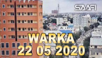 Photo of WARKA 22 05 2020 Cudurka Corona oo la sheegay faafitaankiisa in uu ka yaraaday Soomaaliya