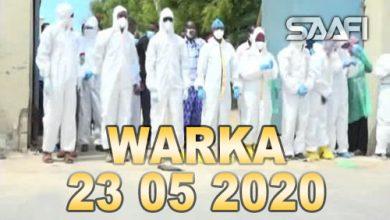 Photo of WARKA 23 05 2020 Dowlada Soomaaliya oo dhiiro gelin u sameysay dhaqaatiirka safka hore ku jirta Banbeyna u garaacday musik