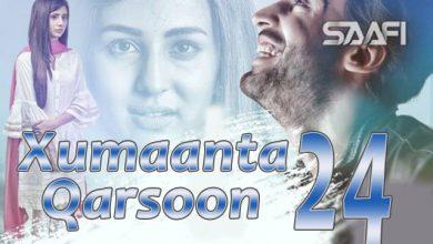 Photo of Xumaanta qarsoon Part 24