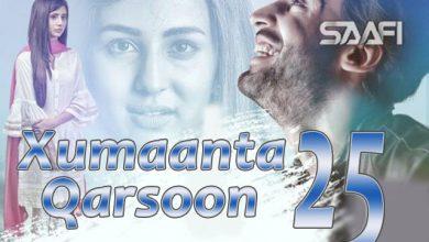 Photo of Xumaanta qarsoon Part 25