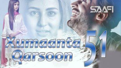 Photo of Xumaanta qarsoon Part 51