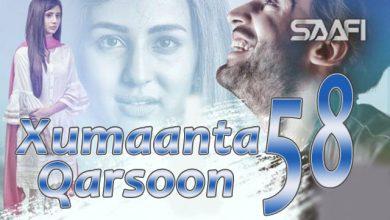 Photo of Xumaanta qarsoon Part 58