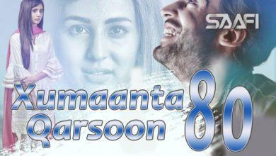 Photo of Xumaanta qarsoon Part 80