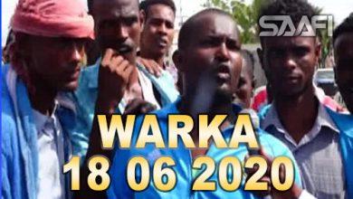 Photo of WARKA 18 06 2020 Dalinyaro sheegay in lacago looga qaatay ka mid noqoshada ciidamada Nisa oo dibadbaxyo ka dhigay Magaalada Muqdisho