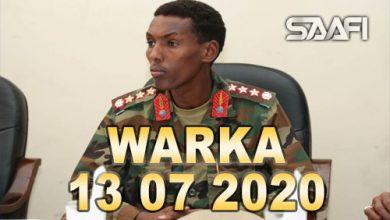 Photo of WARKA 13 07 2020 Taliyaha ciidamada xooga dalka general Odowa Yuusuf Raage oo ka badbaaday qarax ismiidaamin ah