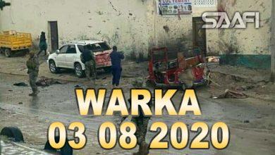 Photo of WARKA 03 08 2020 Maqaayad magaalada Muqdisho ku taal oo isku qarxiyey nin ismiidaamiye ah