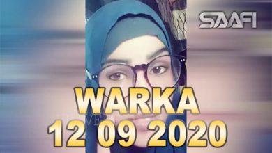 Photo of WARKA 12 09 2020 Gabar yar oo aryad aheyd oo la kufsaday dabaqna laga soo tuuray oo magaalda Muqdisho aas loogu sameeyey