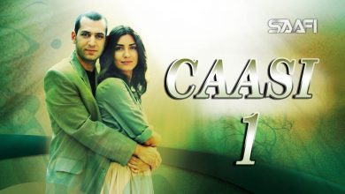 Caasi Part 1 Musalsal Turki Af Soomaali Saafi Films studio